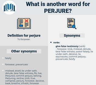 perjure, synonym perjure, another word for perjure, words like perjure, thesaurus perjure