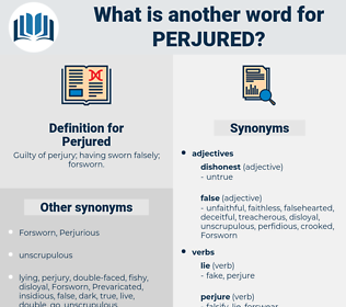 Perjured, synonym Perjured, another word for Perjured, words like Perjured, thesaurus Perjured