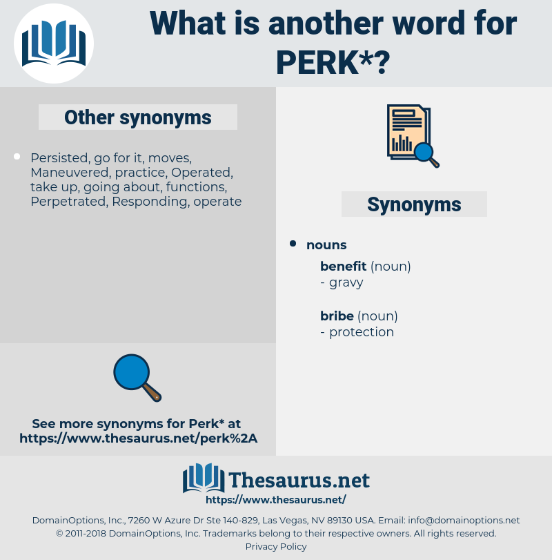 perk, synonym perk, another word for perk, words like perk, thesaurus perk