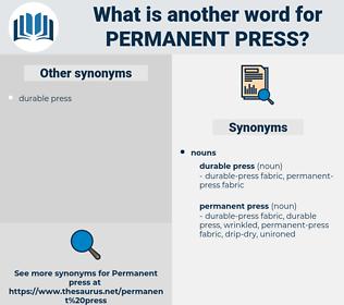 permanent press, synonym permanent press, another word for permanent press, words like permanent press, thesaurus permanent press