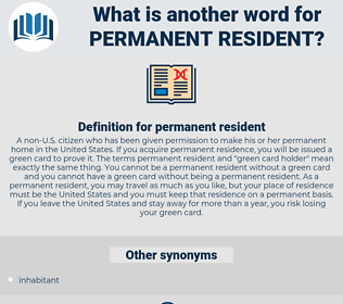 permanent resident, synonym permanent resident, another word for permanent resident, words like permanent resident, thesaurus permanent resident