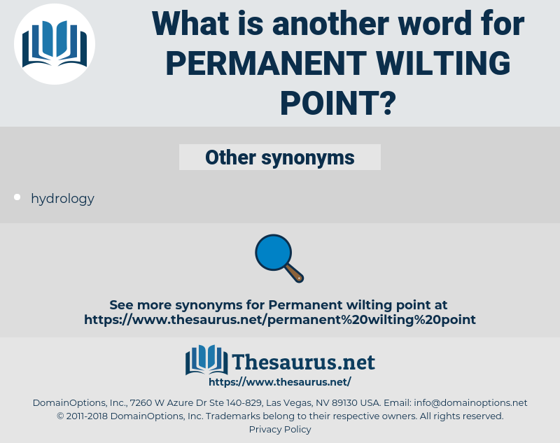 permanent wilting point, synonym permanent wilting point, another word for permanent wilting point, words like permanent wilting point, thesaurus permanent wilting point