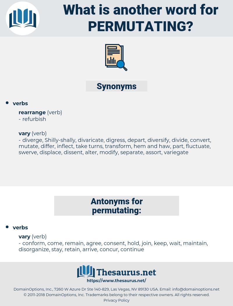 permutating, synonym permutating, another word for permutating, words like permutating, thesaurus permutating