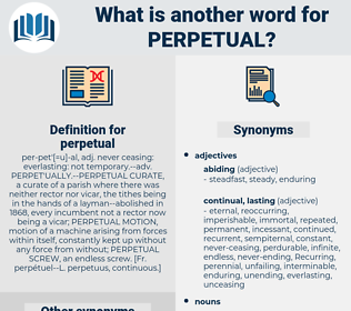 perpetual, synonym perpetual, another word for perpetual, words like perpetual, thesaurus perpetual