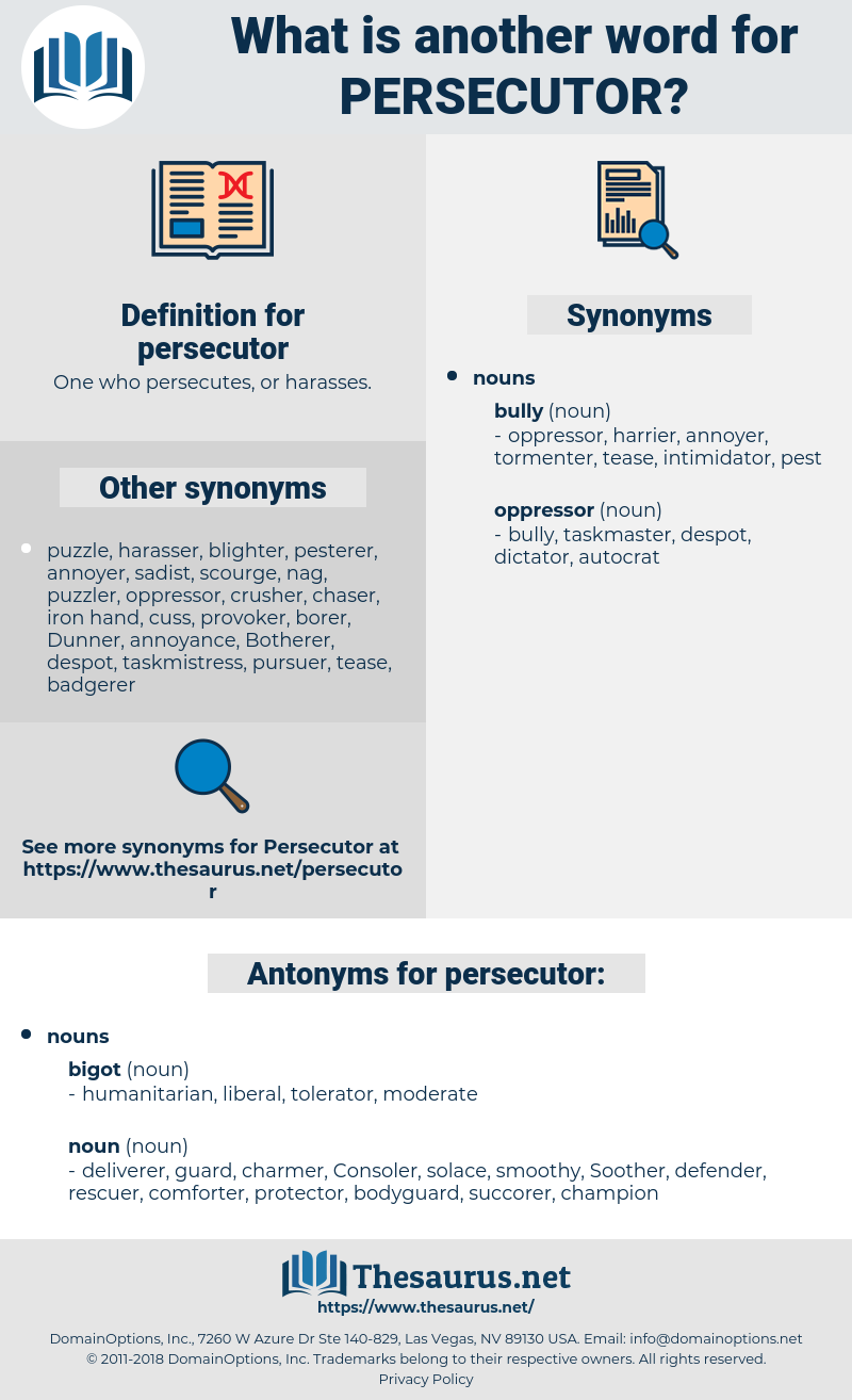 persecutor, synonym persecutor, another word for persecutor, words like persecutor, thesaurus persecutor