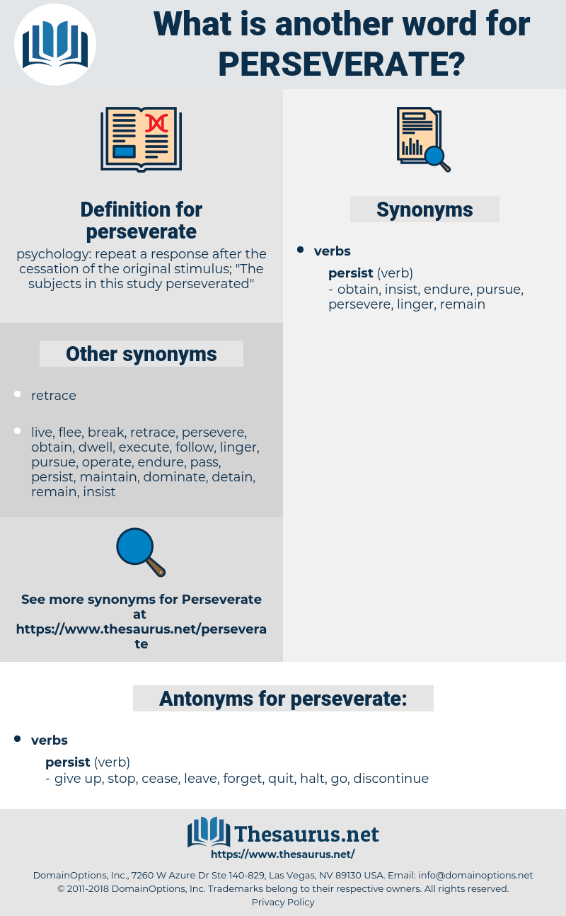 perseverate, synonym perseverate, another word for perseverate, words like perseverate, thesaurus perseverate