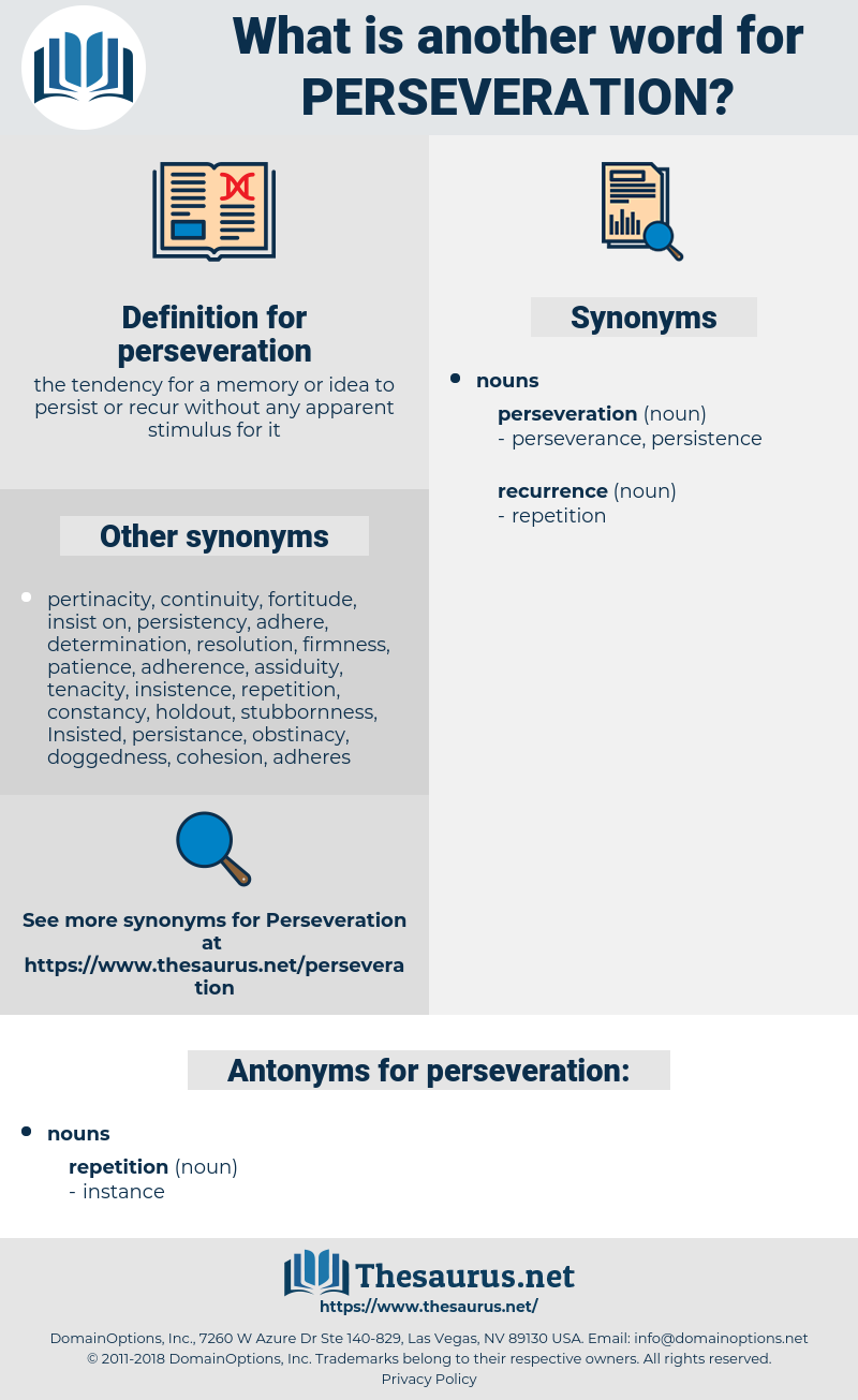 perseveration, synonym perseveration, another word for perseveration, words like perseveration, thesaurus perseveration