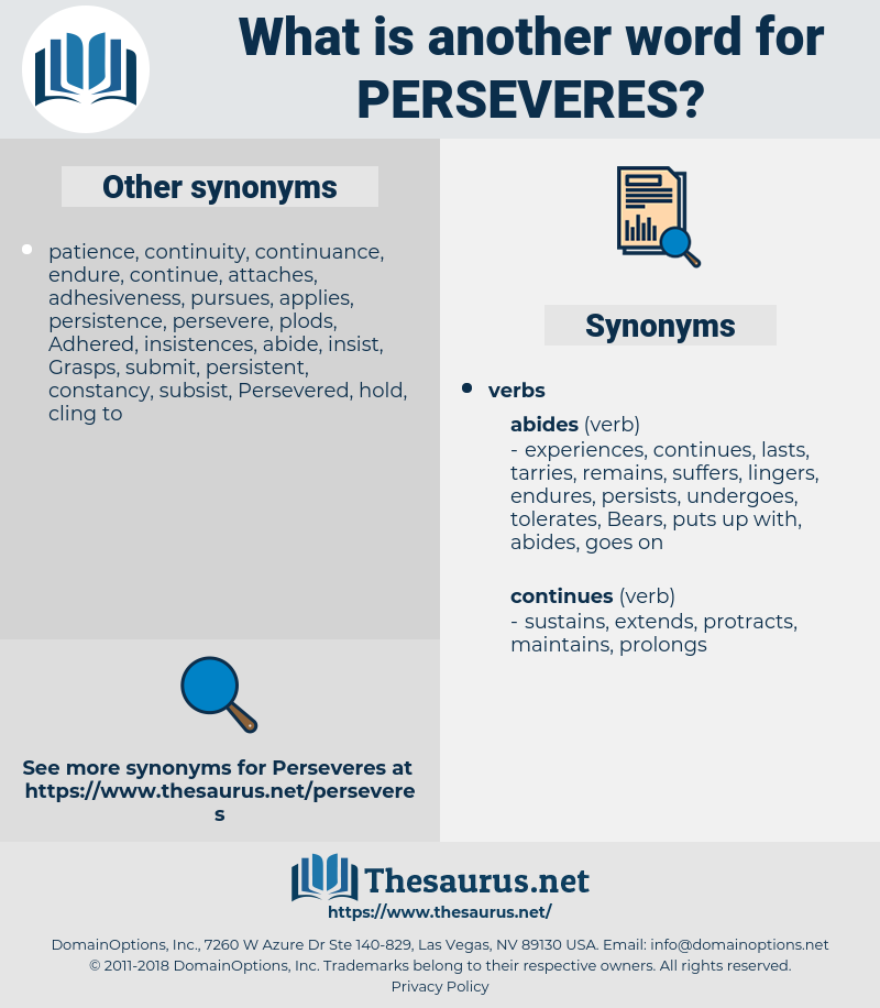 perseveres, synonym perseveres, another word for perseveres, words like perseveres, thesaurus perseveres