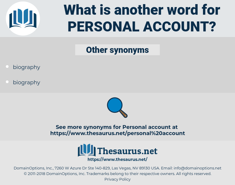 personal account, synonym personal account, another word for personal account, words like personal account, thesaurus personal account