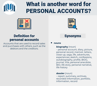 personal accounts, synonym personal accounts, another word for personal accounts, words like personal accounts, thesaurus personal accounts