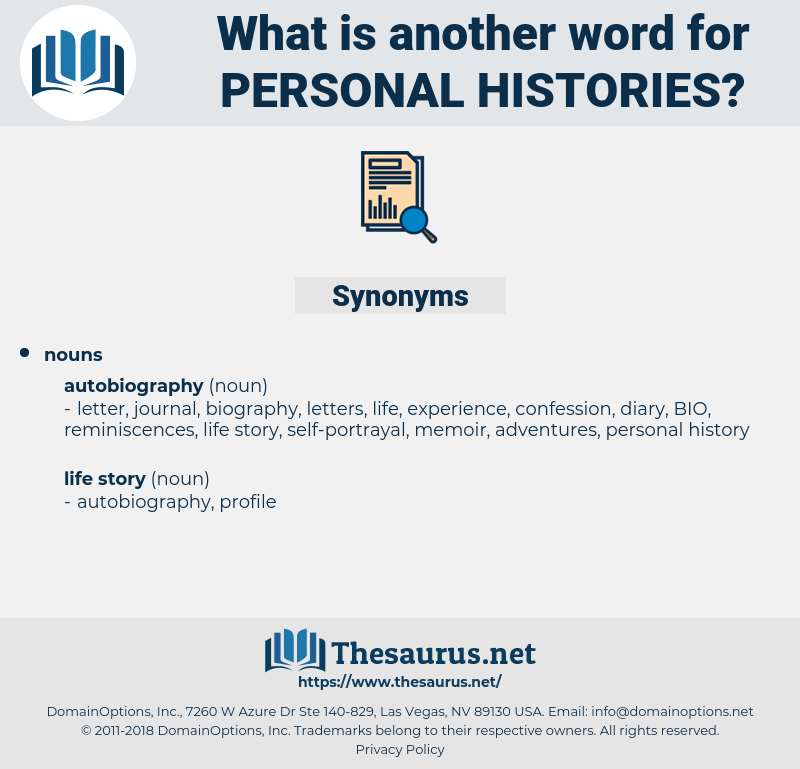 personal histories, synonym personal histories, another word for personal histories, words like personal histories, thesaurus personal histories