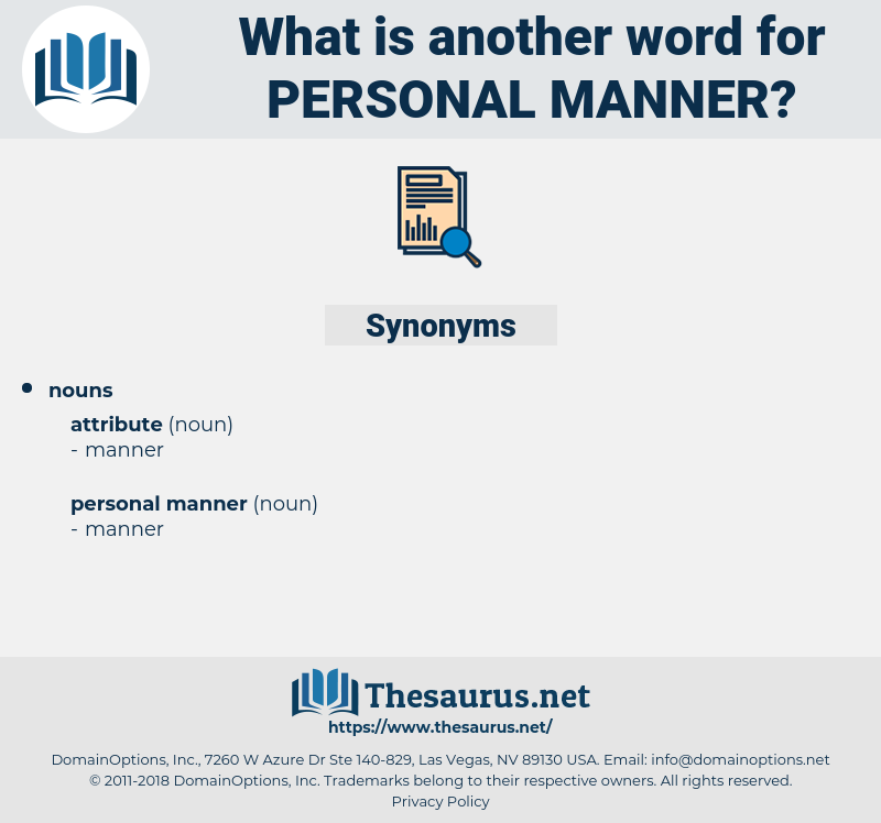 personal manner, synonym personal manner, another word for personal manner, words like personal manner, thesaurus personal manner