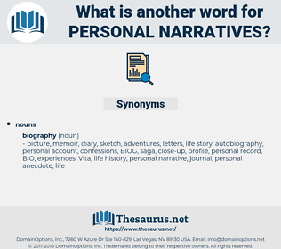 personal narratives, synonym personal narratives, another word for personal narratives, words like personal narratives, thesaurus personal narratives