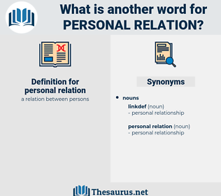 personal relation, synonym personal relation, another word for personal relation, words like personal relation, thesaurus personal relation
