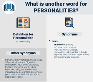 Personalities, synonym Personalities, another word for Personalities, words like Personalities, thesaurus Personalities