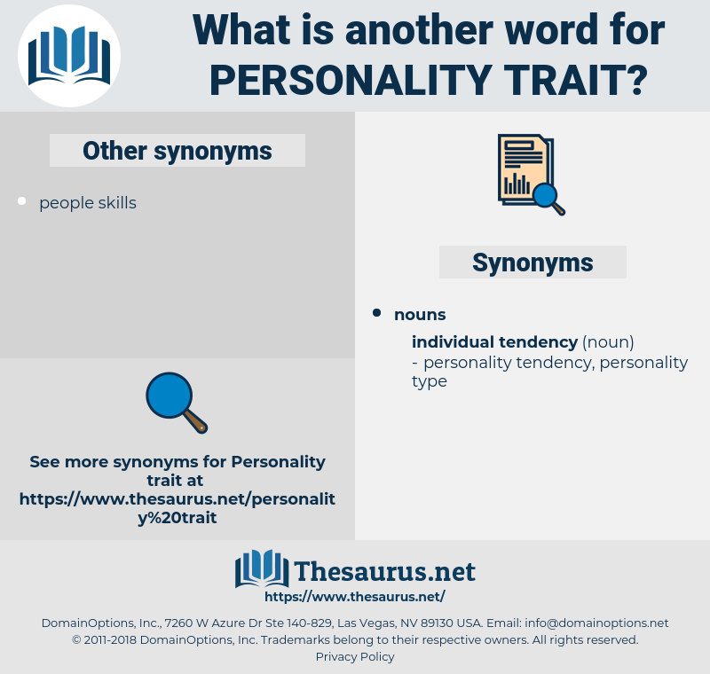 personality-trait, synonym personality-trait, another word for personality-trait, words like personality-trait, thesaurus personality-trait