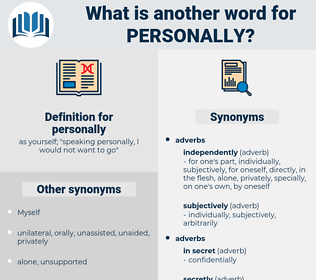 personally, synonym personally, another word for personally, words like personally, thesaurus personally