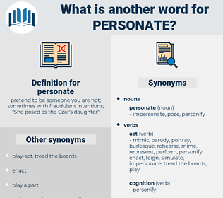 personate, synonym personate, another word for personate, words like personate, thesaurus personate