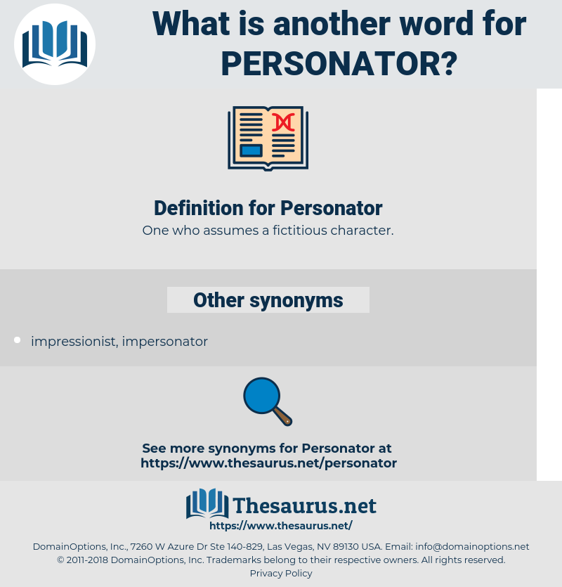 Personator, synonym Personator, another word for Personator, words like Personator, thesaurus Personator