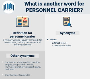 personnel carrier, synonym personnel carrier, another word for personnel carrier, words like personnel carrier, thesaurus personnel carrier
