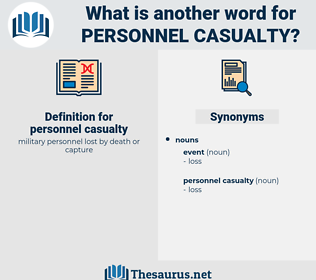 personnel casualty, synonym personnel casualty, another word for personnel casualty, words like personnel casualty, thesaurus personnel casualty