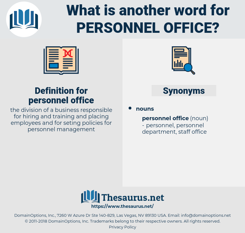 personnel office, synonym personnel office, another word for personnel office, words like personnel office, thesaurus personnel office