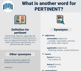 pertinent, synonym pertinent, another word for pertinent, words like pertinent, thesaurus pertinent