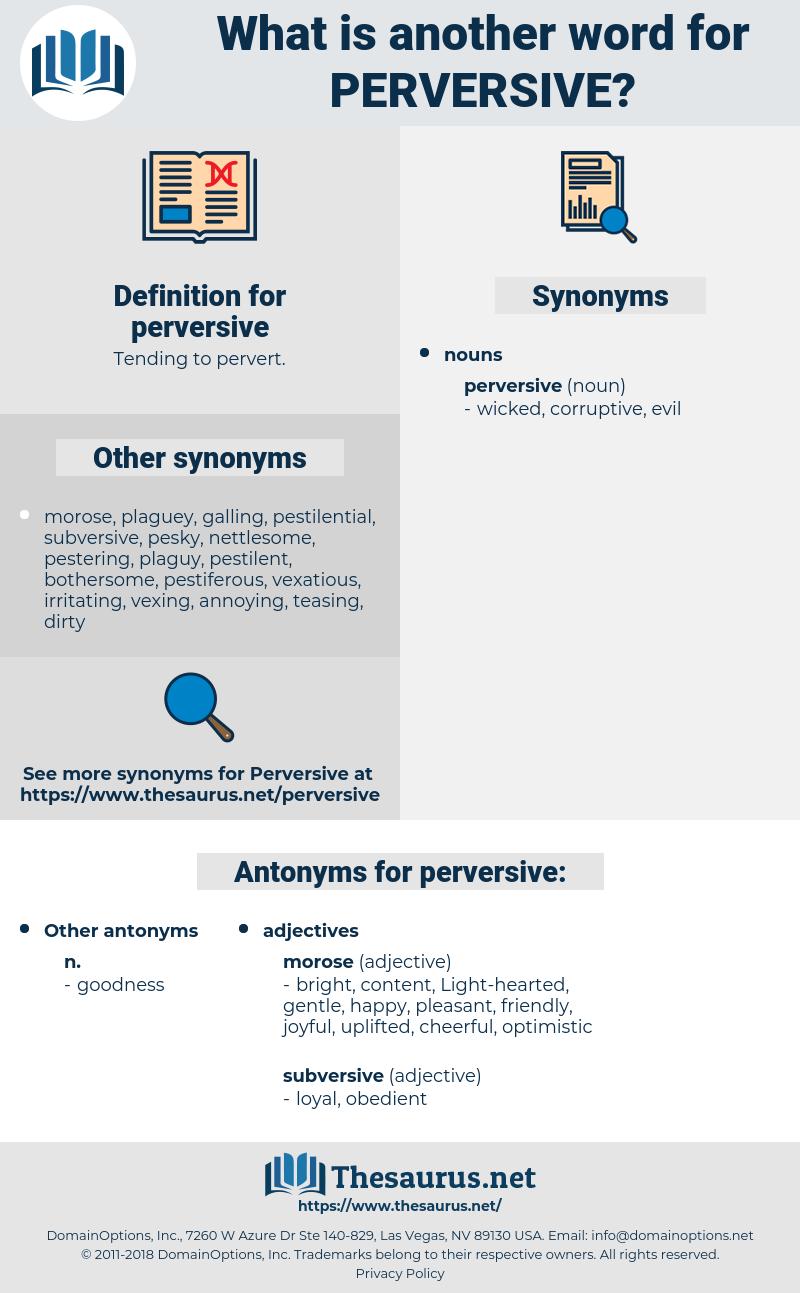 perversive, synonym perversive, another word for perversive, words like perversive, thesaurus perversive