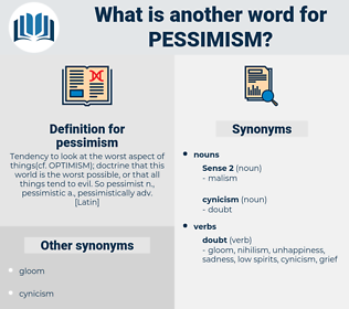 pessimism, synonym pessimism, another word for pessimism, words like pessimism, thesaurus pessimism