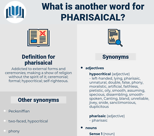pharisaical, synonym pharisaical, another word for pharisaical, words like pharisaical, thesaurus pharisaical