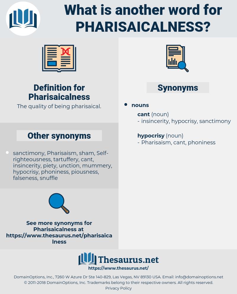 Pharisaicalness, synonym Pharisaicalness, another word for Pharisaicalness, words like Pharisaicalness, thesaurus Pharisaicalness