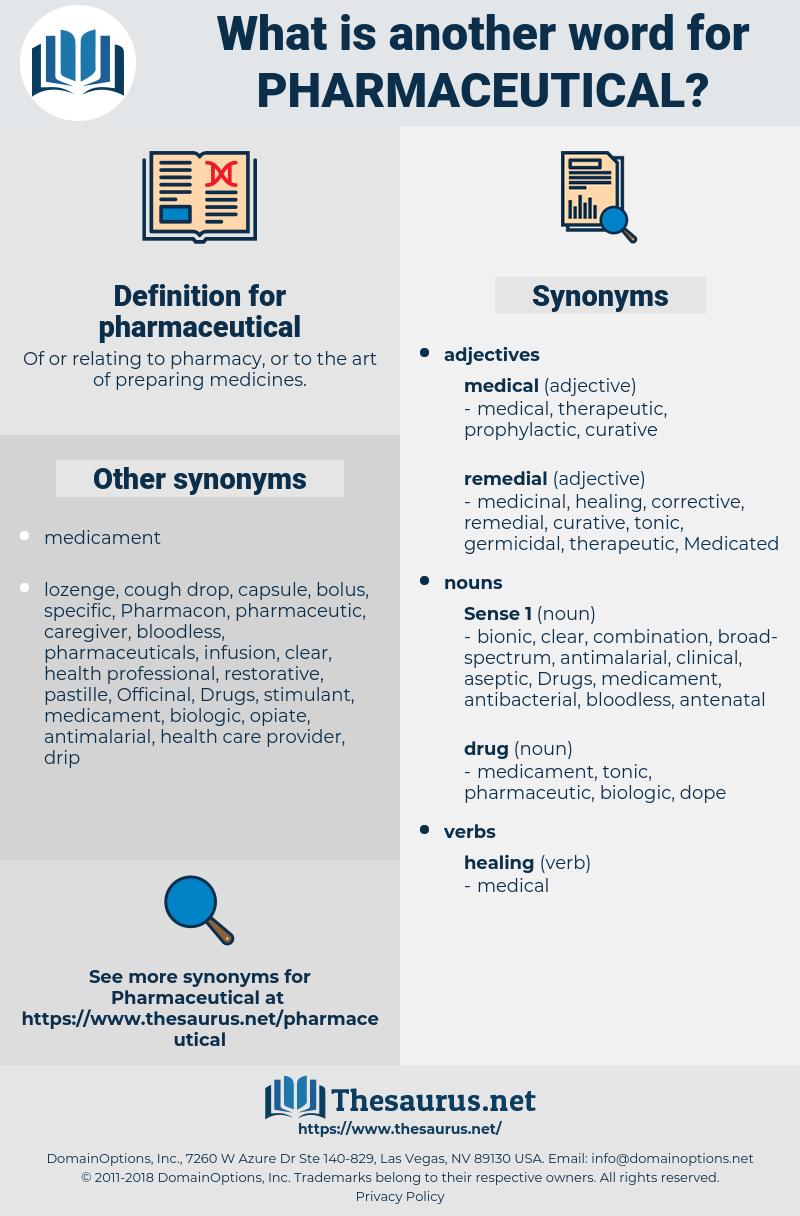 pharmaceutical, synonym pharmaceutical, another word for pharmaceutical, words like pharmaceutical, thesaurus pharmaceutical