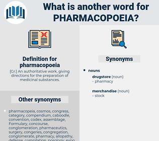 pharmacopoeia, synonym pharmacopoeia, another word for pharmacopoeia, words like pharmacopoeia, thesaurus pharmacopoeia