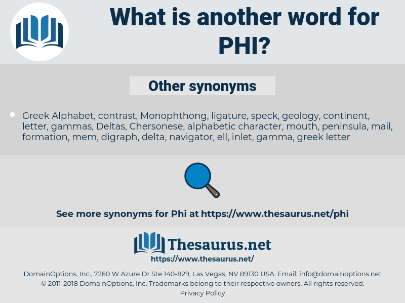 phi, synonym phi, another word for phi, words like phi, thesaurus phi