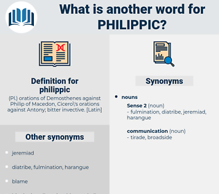 philippic, synonym philippic, another word for philippic, words like philippic, thesaurus philippic