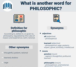 philosophic, synonym philosophic, another word for philosophic, words like philosophic, thesaurus philosophic