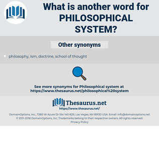 philosophical system, synonym philosophical system, another word for philosophical system, words like philosophical system, thesaurus philosophical system