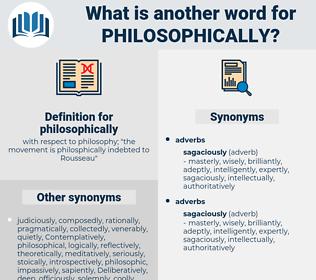 philosophically, synonym philosophically, another word for philosophically, words like philosophically, thesaurus philosophically