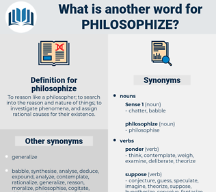 philosophize, synonym philosophize, another word for philosophize, words like philosophize, thesaurus philosophize