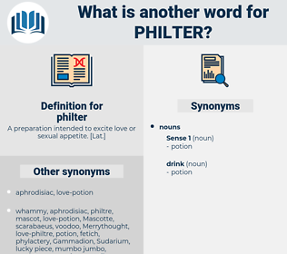 philter, synonym philter, another word for philter, words like philter, thesaurus philter