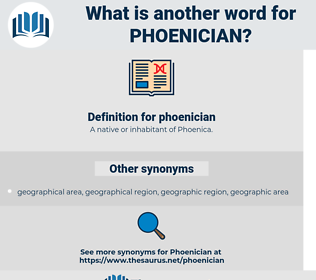 phoenician, synonym phoenician, another word for phoenician, words like phoenician, thesaurus phoenician