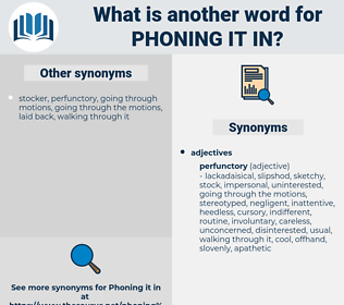 phoning it in, synonym phoning it in, another word for phoning it in, words like phoning it in, thesaurus phoning it in