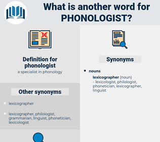 phonologist, synonym phonologist, another word for phonologist, words like phonologist, thesaurus phonologist