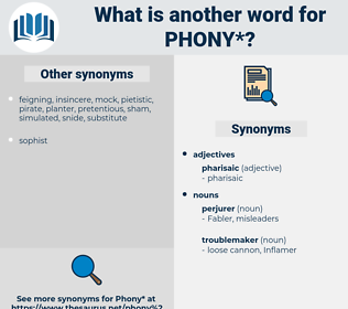 phony, synonym phony, another word for phony, words like phony, thesaurus phony