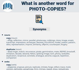 photo-copies, synonym photo-copies, another word for photo-copies, words like photo-copies, thesaurus photo-copies