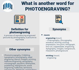 photoengraving, synonym photoengraving, another word for photoengraving, words like photoengraving, thesaurus photoengraving