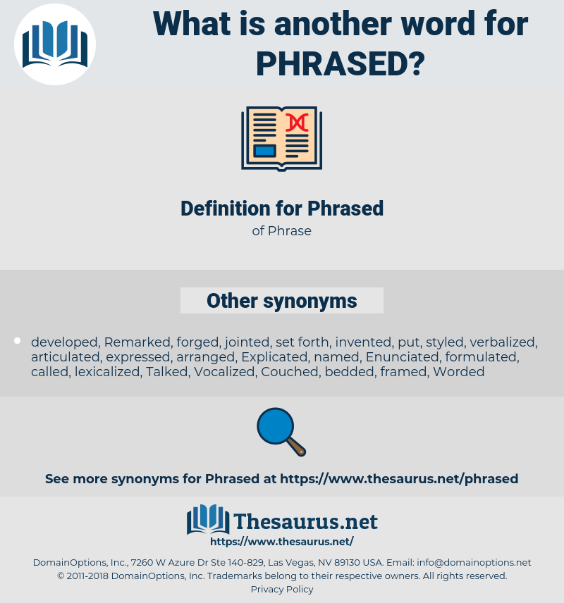 Phrased, synonym Phrased, another word for Phrased, words like Phrased, thesaurus Phrased