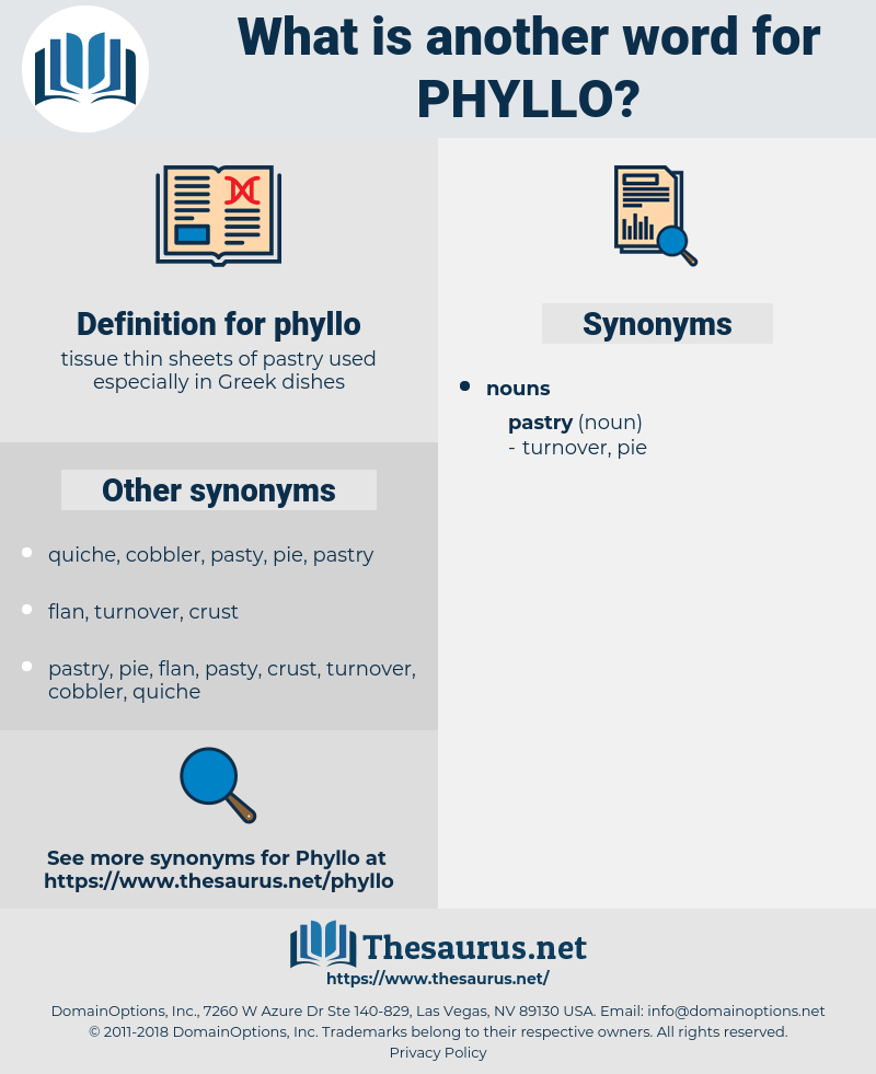 phyllo, synonym phyllo, another word for phyllo, words like phyllo, thesaurus phyllo
