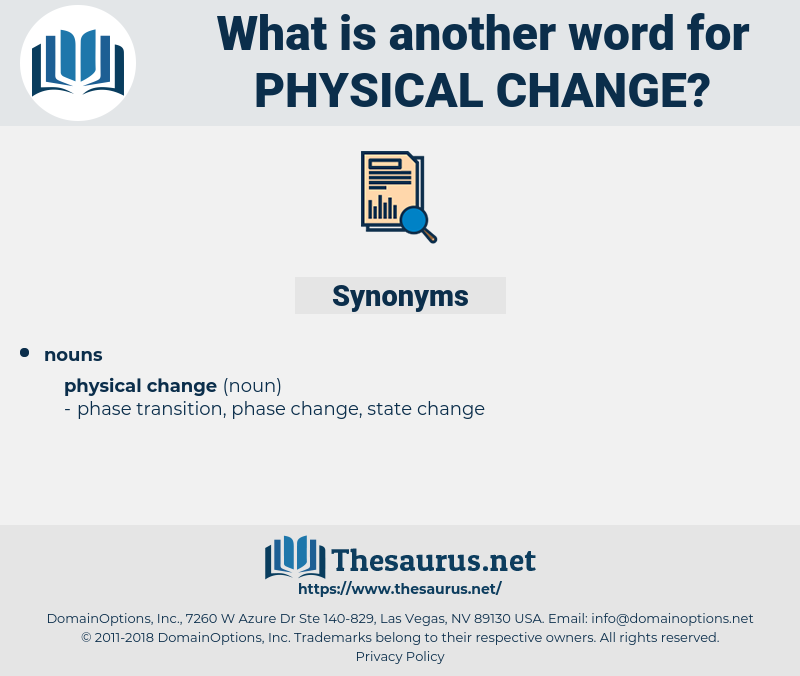 physical change, synonym physical change, another word for physical change, words like physical change, thesaurus physical change
