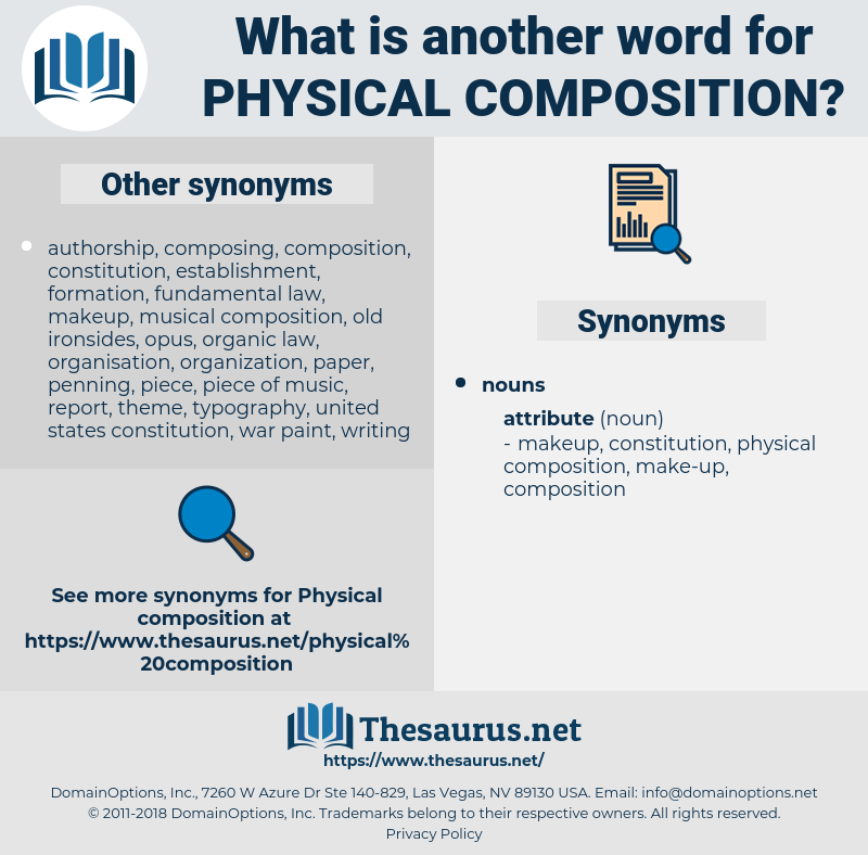physical composition, synonym physical composition, another word for physical composition, words like physical composition, thesaurus physical composition